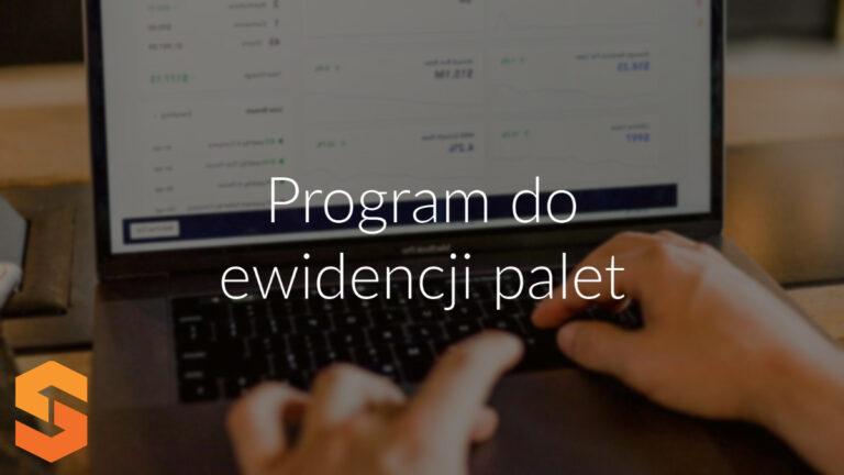 Program dla ewidencji palet