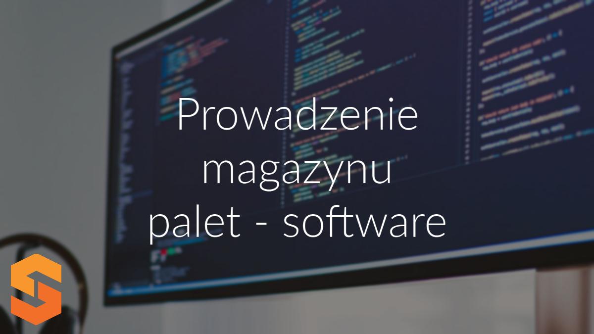 prowadzenie magazynu palet - software